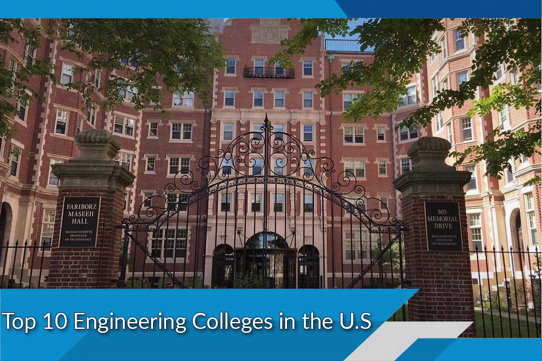 Top 10 Engineering Colleges in the U.S