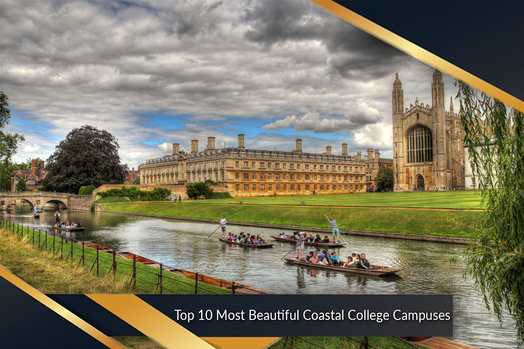 Top 10 Most Beautiful Coastal College Campuses
