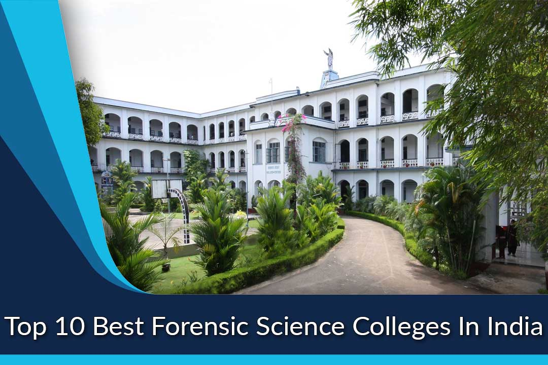 Top 10 Best Forensic Science Colleges In India