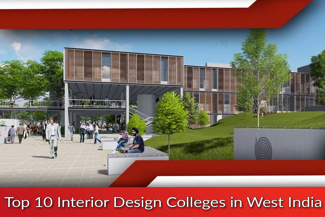 Top 10 interior design colleges in west india for Top interior design schools