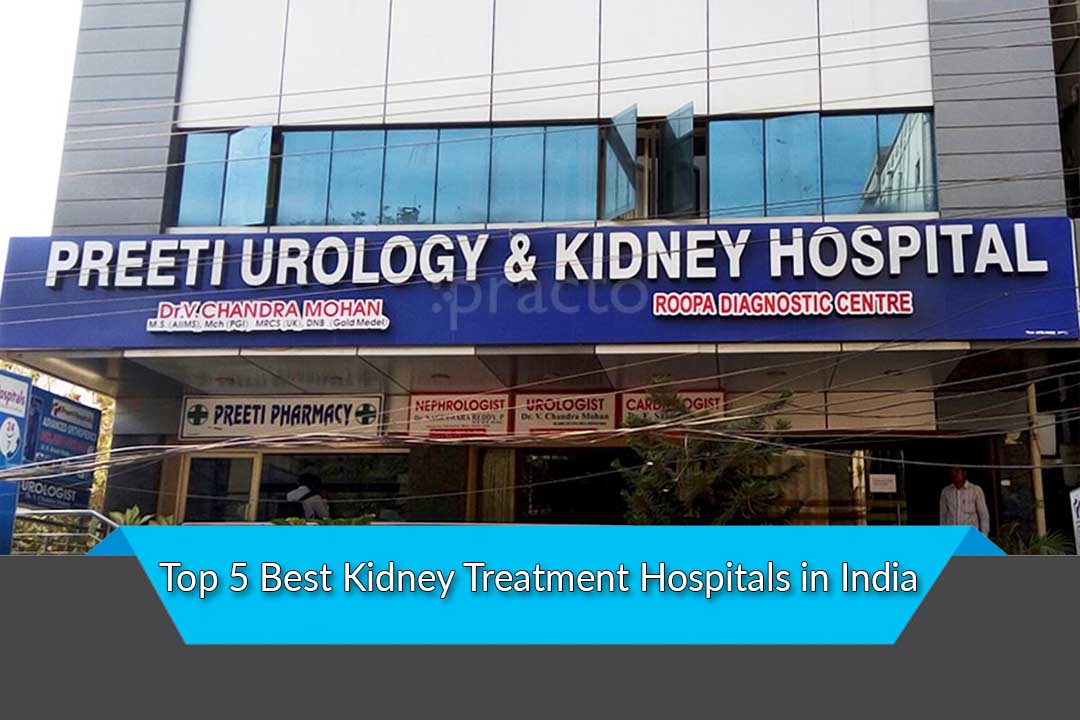 Top 5 Best Kidney Treatment Hospitals in India