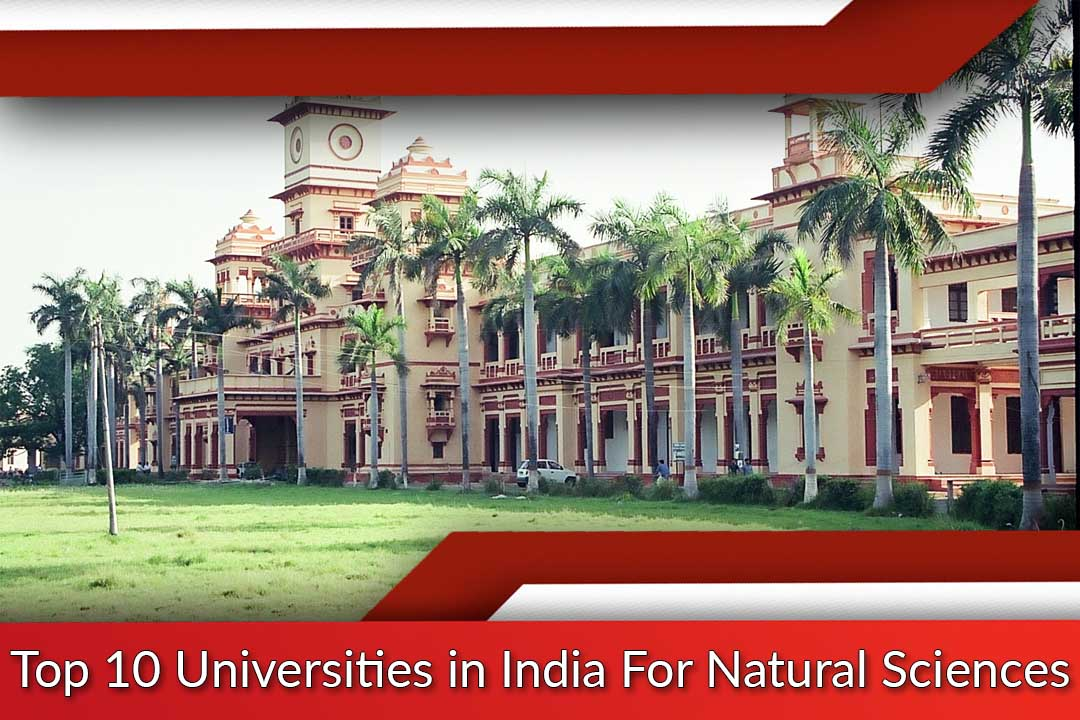 Top 10 Universities in India For Natural Sciences