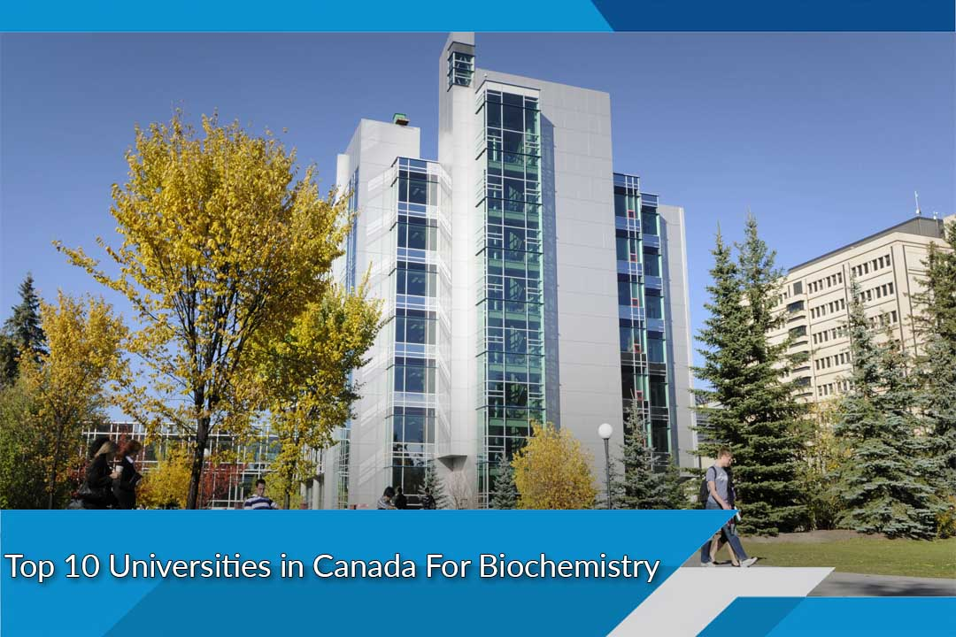 Top 10 Universities in Canada For Biochemistry