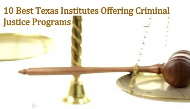 List of top ten criminal justice universities in texas