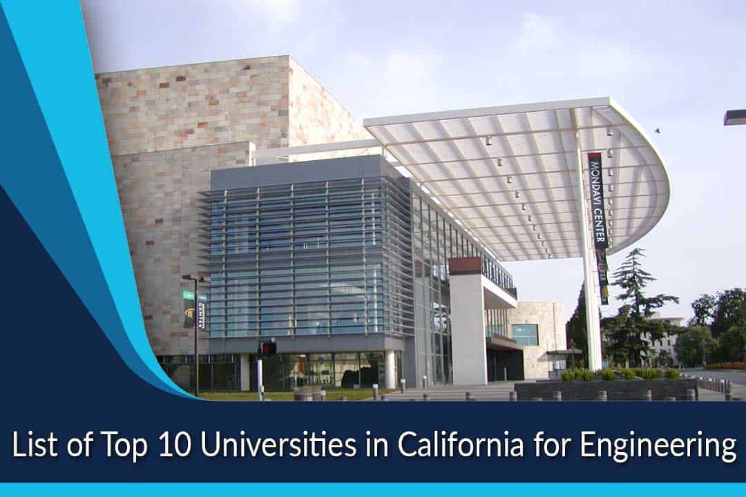 List of Top 10 Universities in California for Engineering