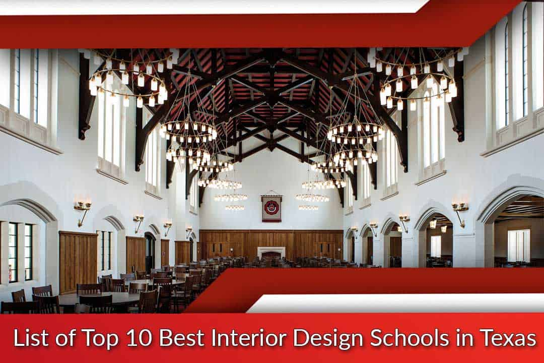 list of top 10 best interior design schools in texas rh universitiesrankings com