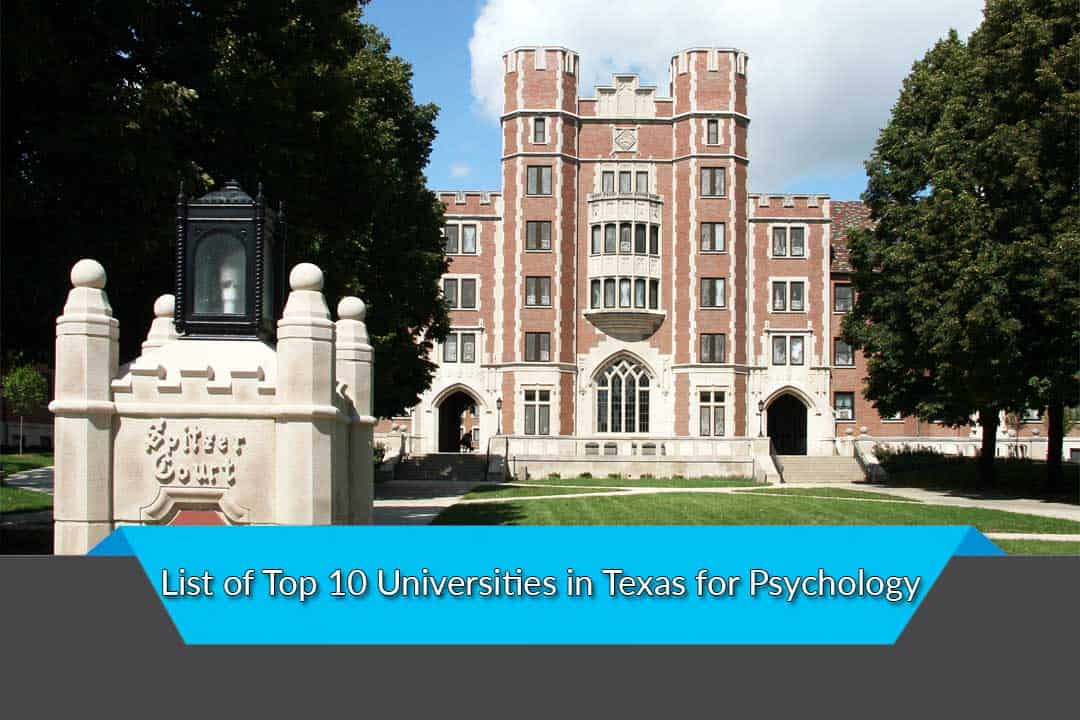 List of Top 10 Universities in Texas for Psychology