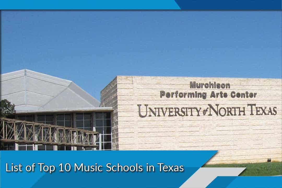 List of Top 10 Music Schools in Texas