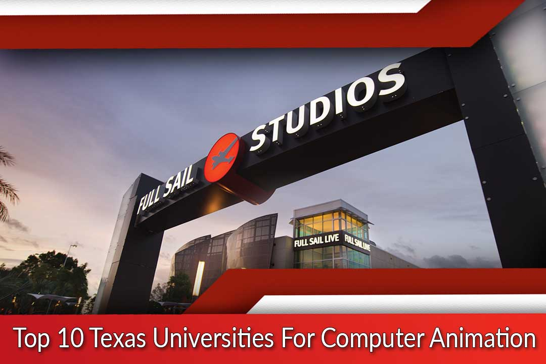Top 10 Texas Universities For Computer Animation