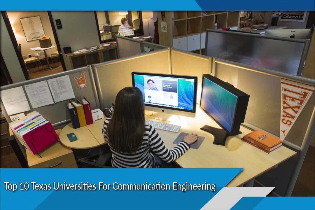 Top 10 Texas Universities For Communication Engineering