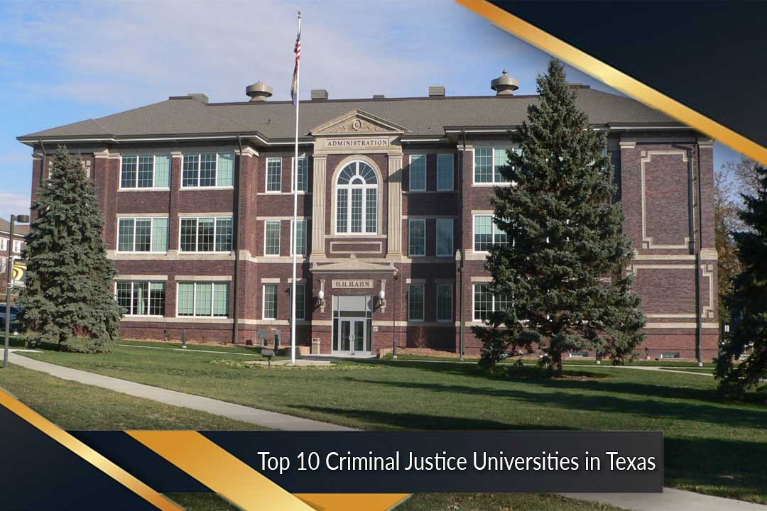 Top 10 Criminal Justice Universities in Texas