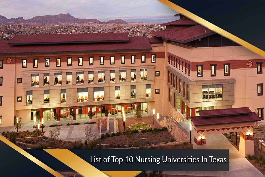 List of Top 10 Nursing Universities In Texas