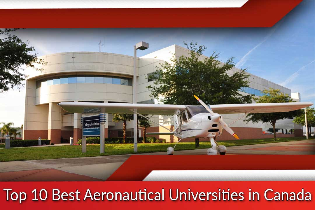 Top 10 Best Aeronautical Universities in Canada