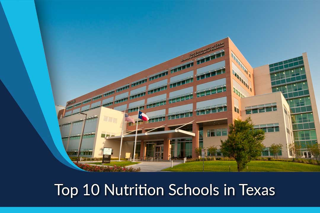 Top 10 Nutrition Schools in Texas