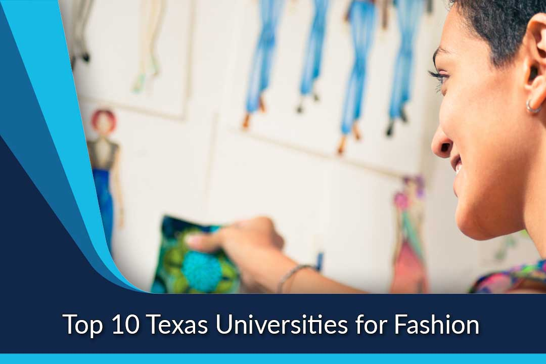 Top 10 Texas Universities for Fashion