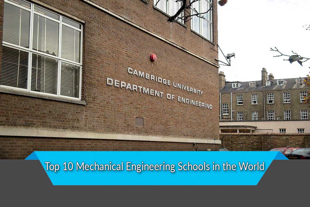 Top 10 Mechanical Engineering Schools in the World