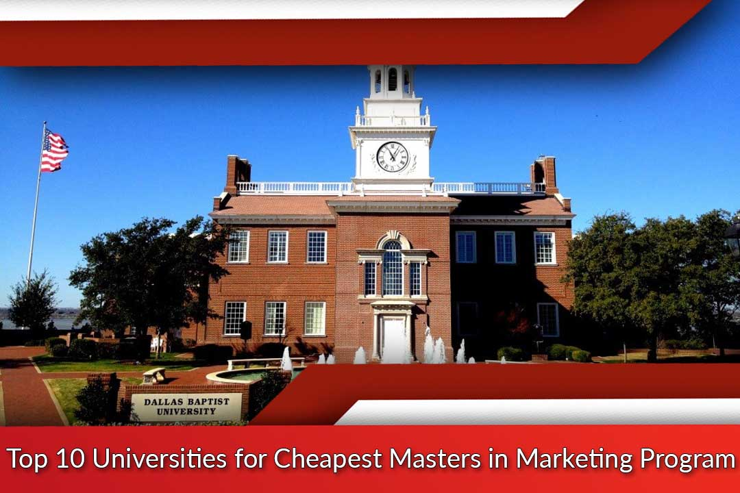 Top 10 Universities for Cheapest Masters in Marketing Program