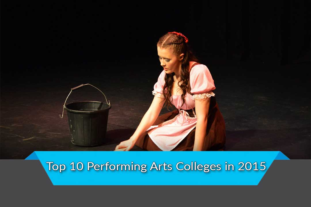 Top 10 Performing Arts Colleges in 2015