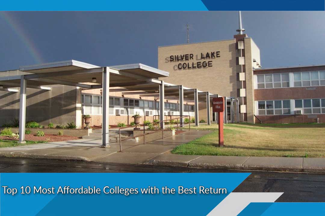 Top 10 Most Affordable Colleges with the Best Return