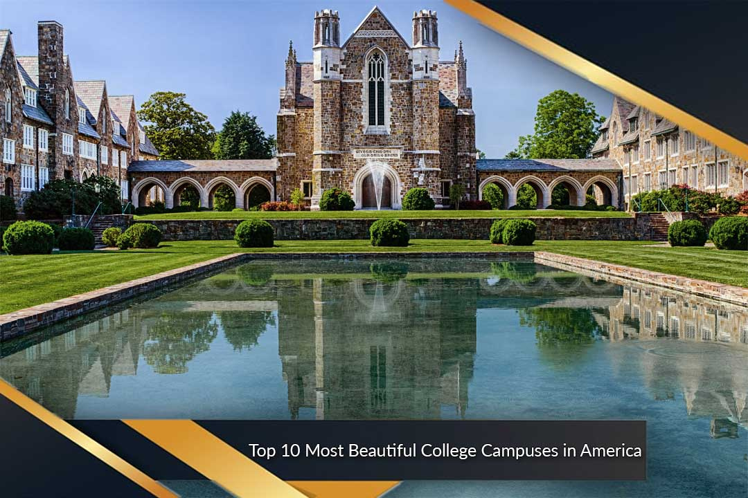 Top 10 Most Beautiful College Campuses in America