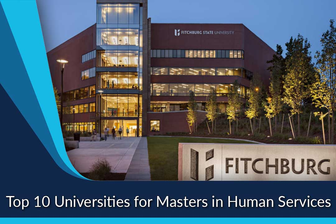 Top 10 Universities for Masters in Human Services