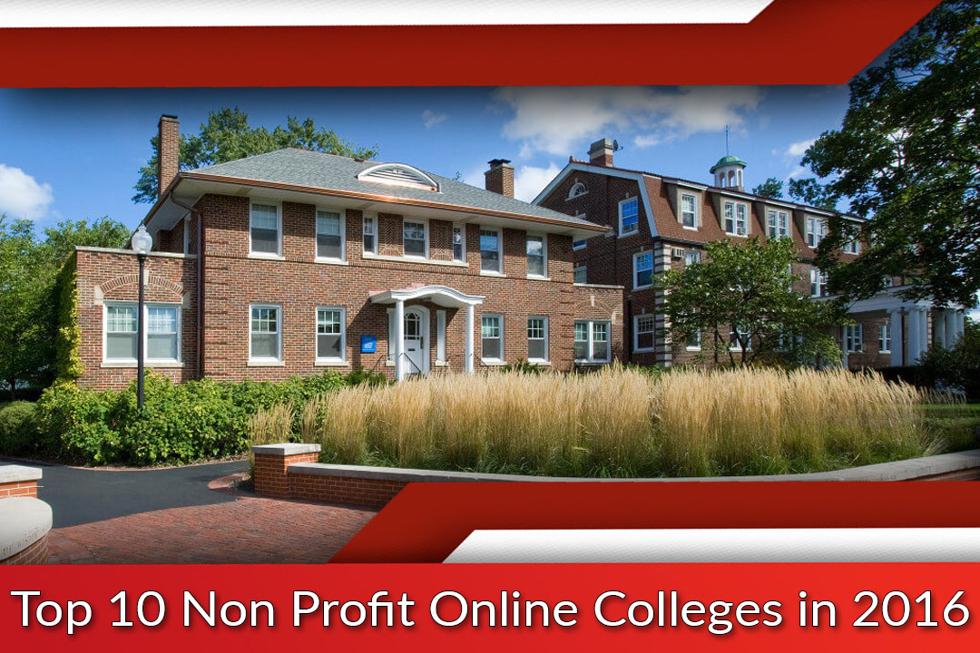 Top 10 Non Profit Online Colleges in 2016