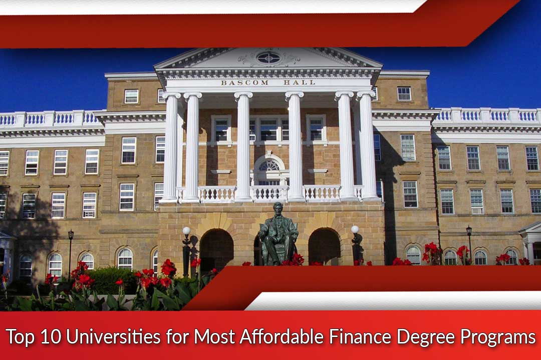 Top 10 Universities for Most Affordable Finance Degree Programs