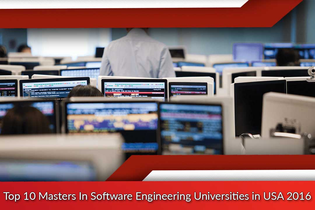 Top 10 Masters In Software Engineering Universities in USA 2016