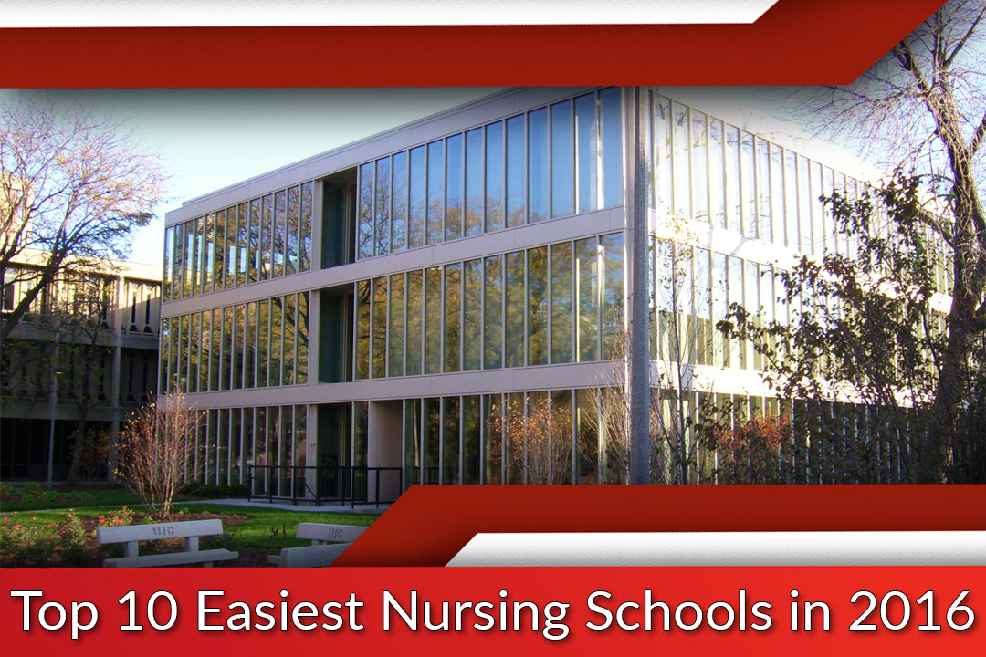 Top 10 Easiest Nursing Schools in 2016