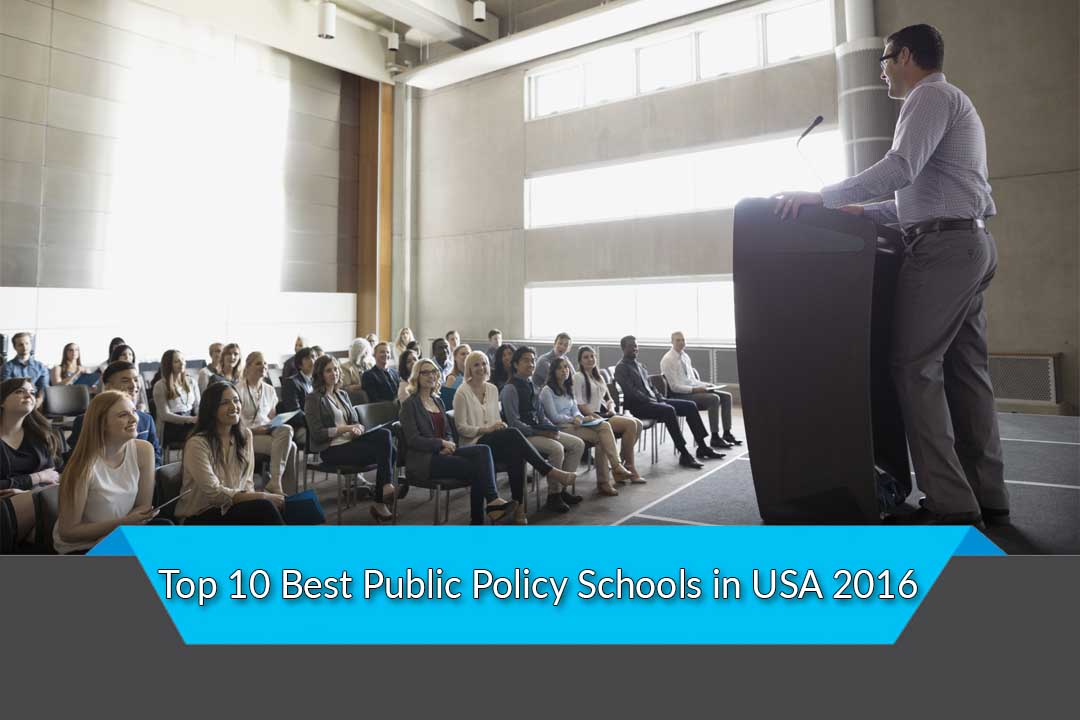 Top 10 Best Public Policy Schools in USA 2016