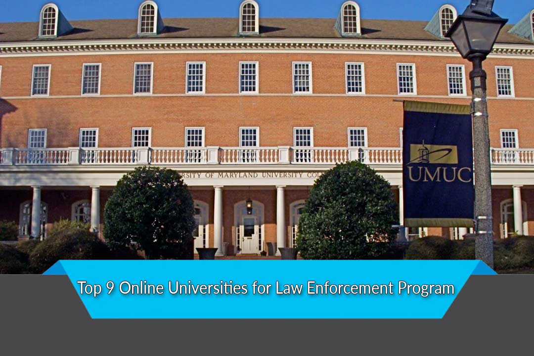 Top 9 Online Universities for Law Enforcement Program