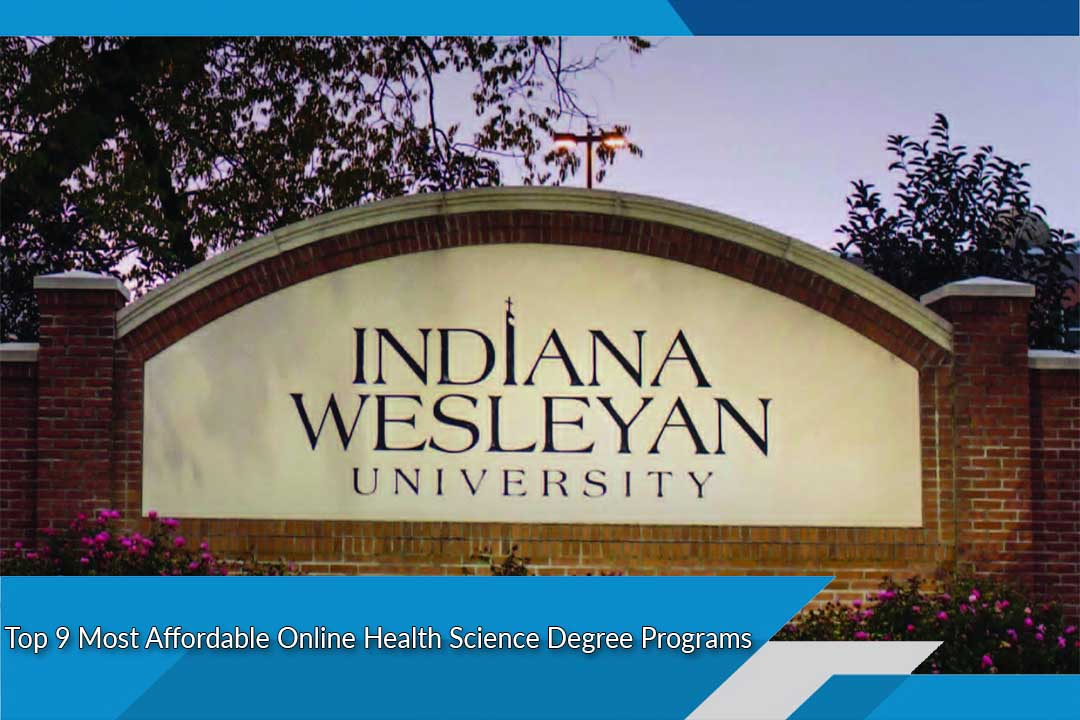 Top 9 Most Affordable Online Health Science Degree Programs