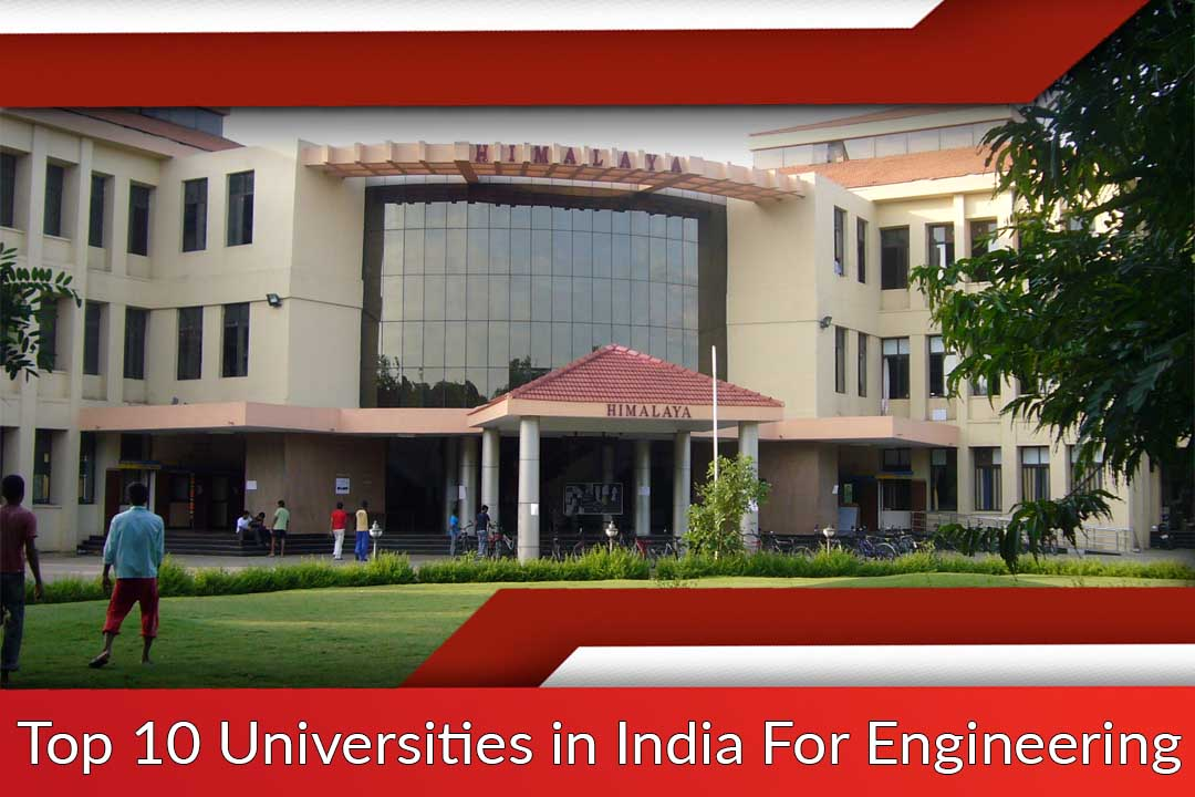 Top 10 Universities in India For Engineering