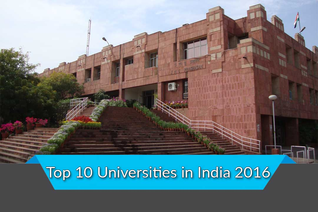 Top 10 Universities in India 2016