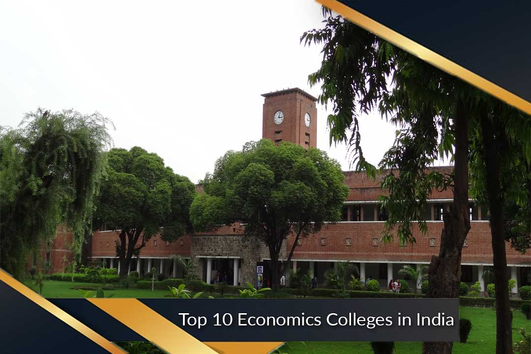 Top 10 Economics Colleges in India