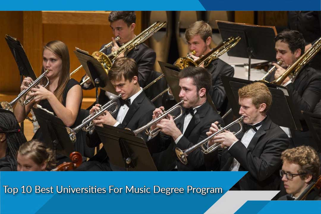 Top 10 Best Universities For Music Degree Program