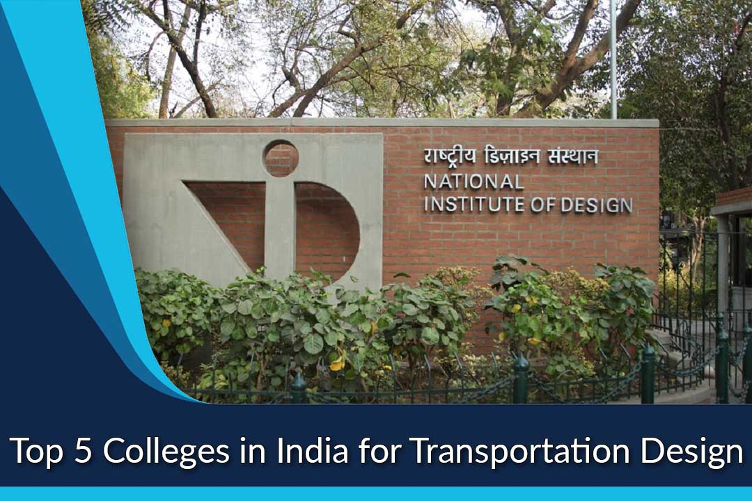 Top 5 Colleges in India for Transportation Design