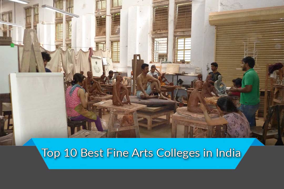 Top 10 Best Fine Arts Colleges in India