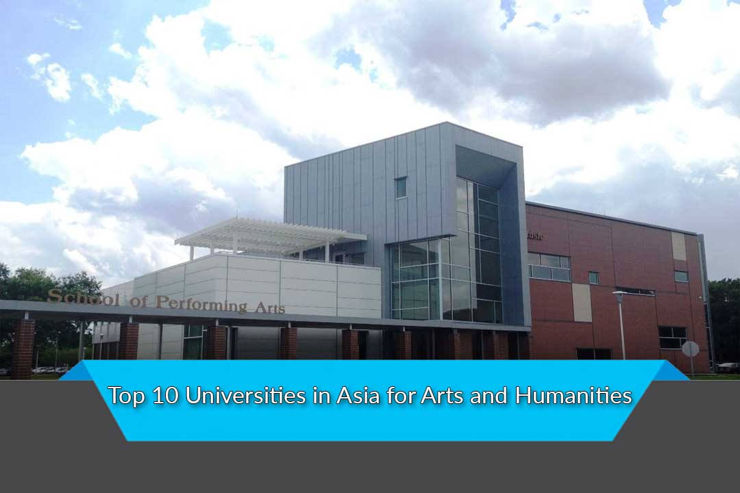 Top 10 Universities in Asia for Arts and Humanities