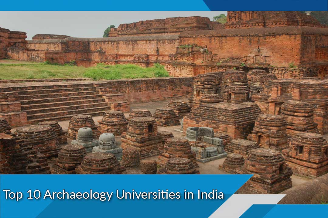 Top 10 Archaeology Universities in India