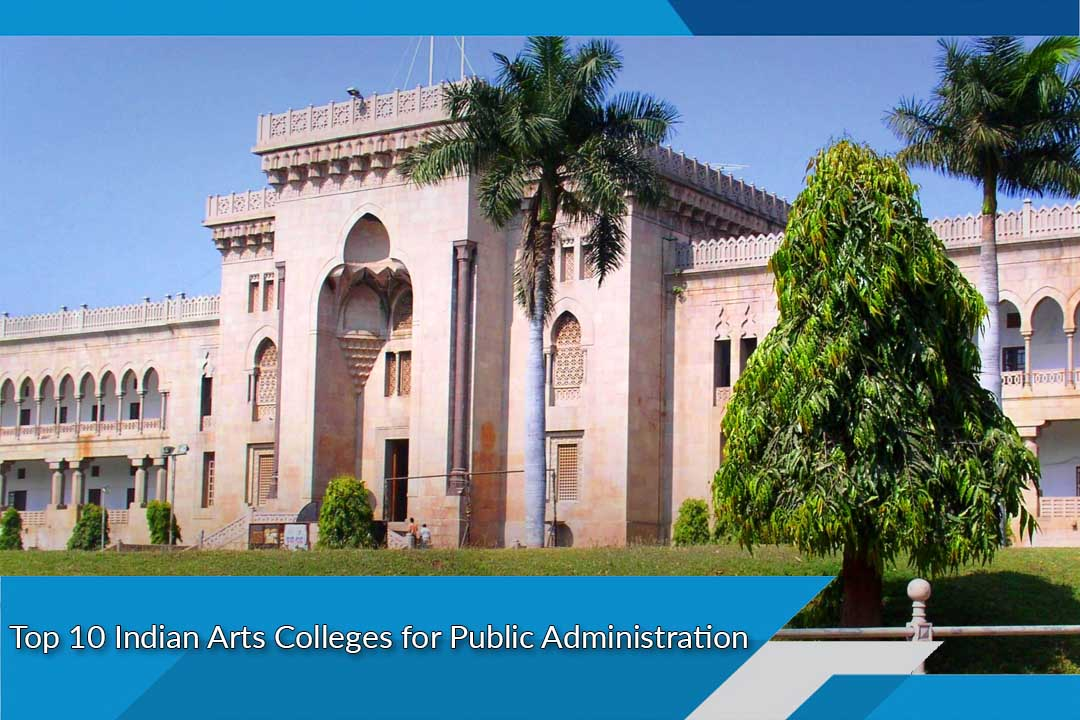 Top 10 Indian Arts Colleges for Public Administration