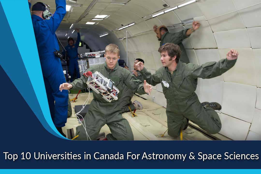 Top 10 Universities in Canada For Astronomy & Space Sciences