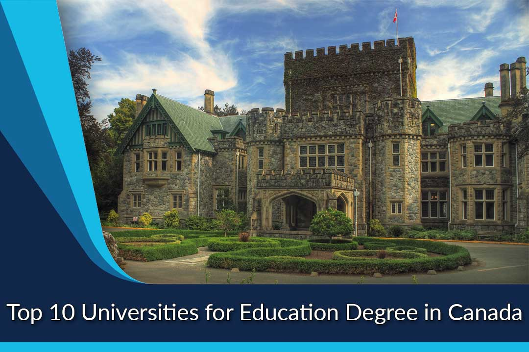 Top 10 Universities for Education Degree in Canada