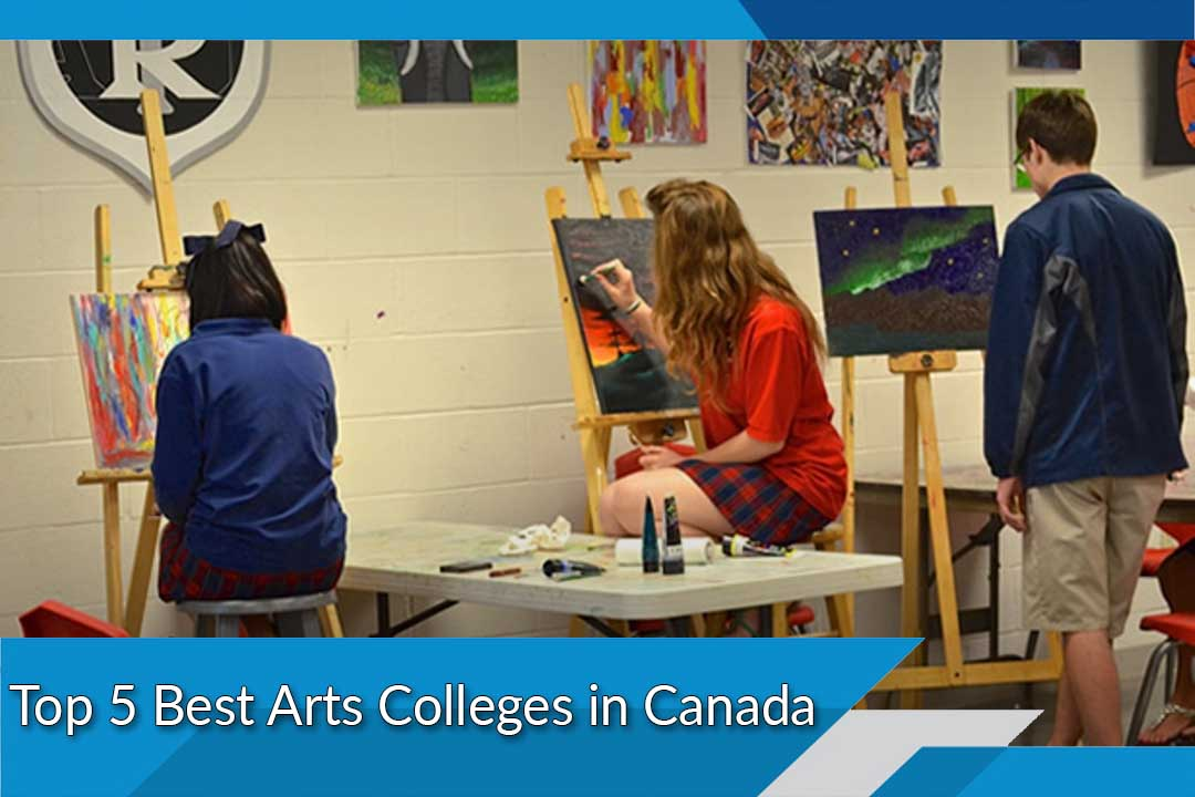 Top 5 Best Arts Colleges in Canada