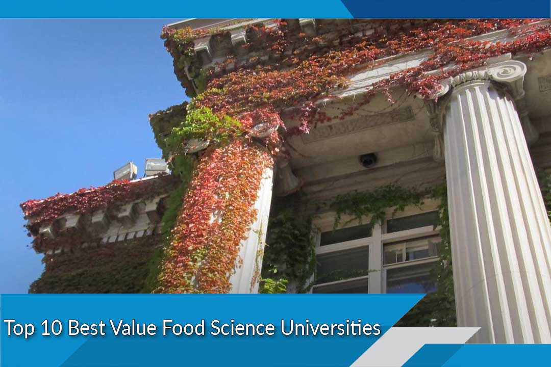 Top 10 Best Value Food Science Universities