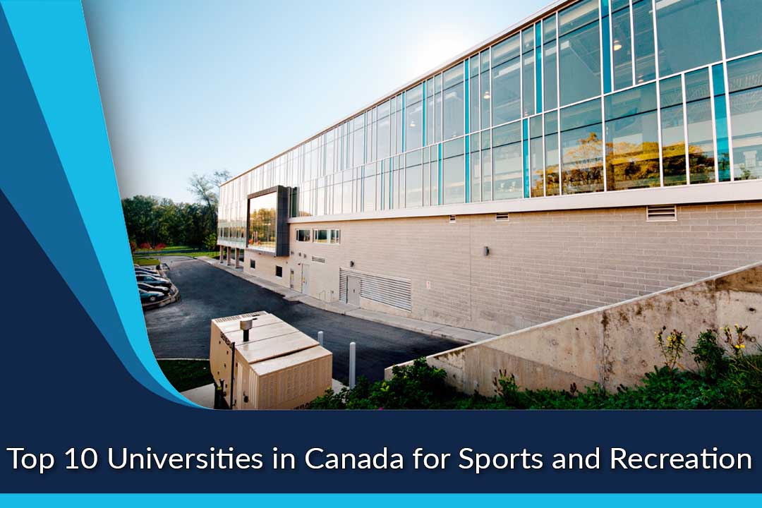 Top 10 Universities in Canada for Sports and Recreation