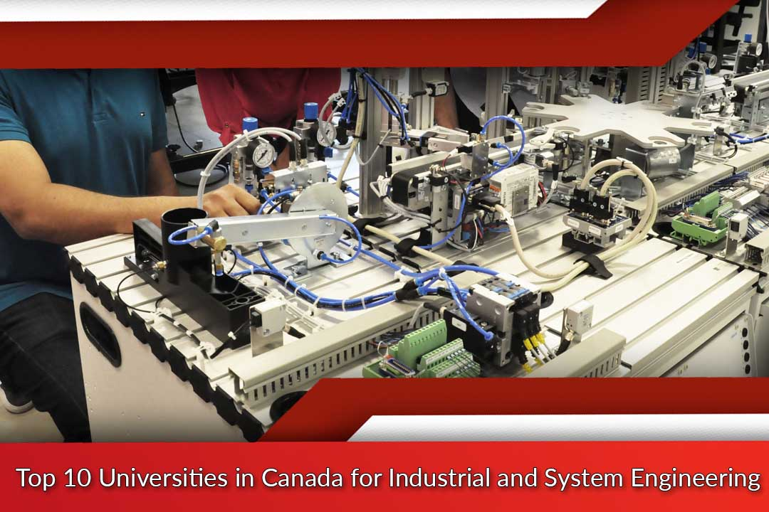Top 10 Universities in Canada for Industrial and System Engineering