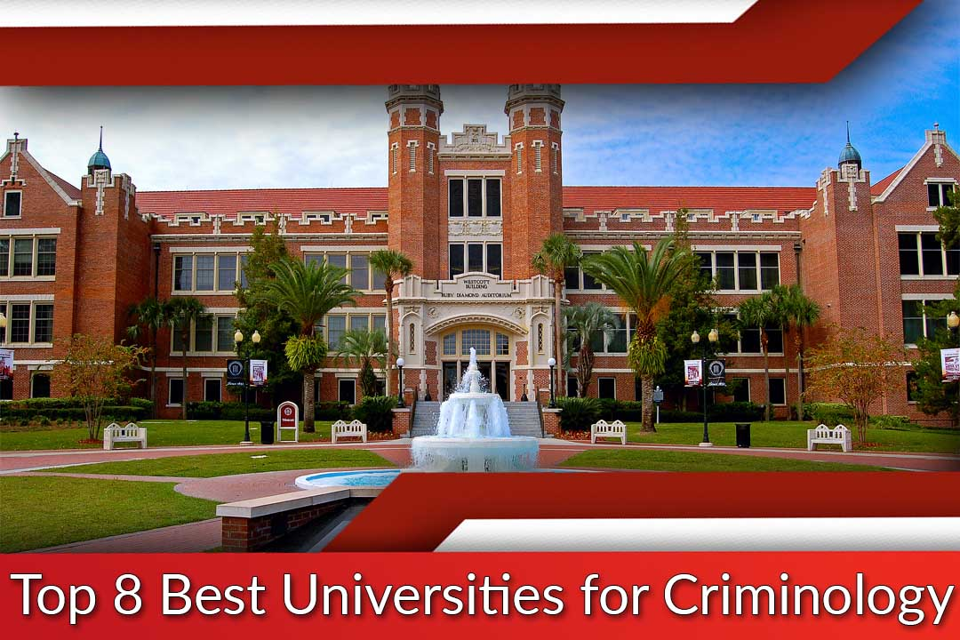Top 8 Best Universities for Criminology