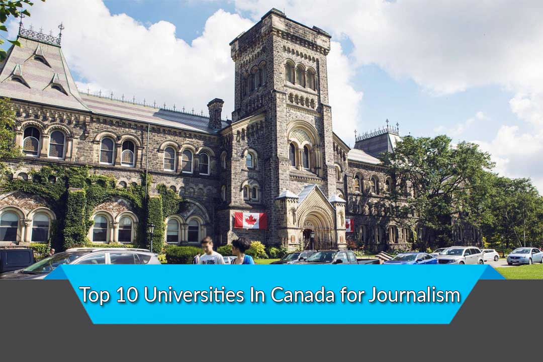 Top 10 Universities In Canada for Journalism