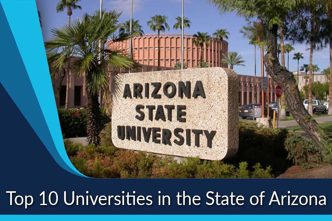 Top 10 Universities in the State of Arizona